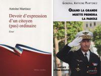 UN GENERAL NE DEVRAIT PAS DIRE CA (Général Antoine Martinez)